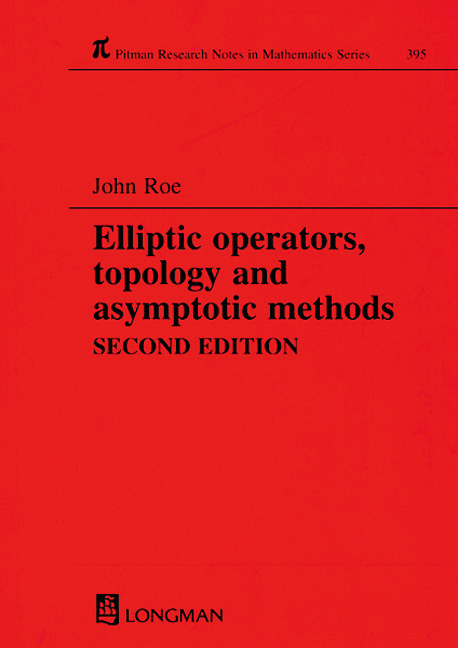 Elliptic Operators, Topology, and Asymptotic Methods: 2nd Edition (Paperback) book cover