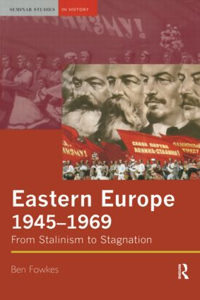 Eastern Europe 1945-1969: From Stalinism to Stagnation, 1st Edition (Paperback) book cover