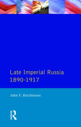 Late Imperial Russia, 1890-1917: 1st Edition (Paperback) book cover