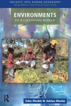 Environments in a Changing World: 1st Edition (Paperback) book cover