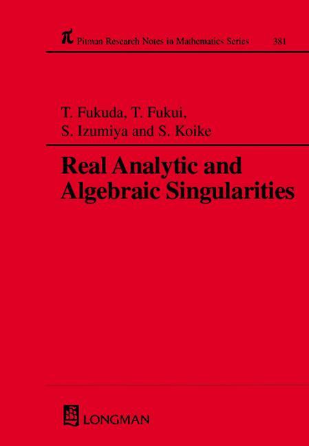 Real Analytic and Algebraic Singularities: 1st Edition (Hardback) book cover