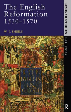 The English Reformation 1530 - 1570: 1st Edition (Paperback) book cover