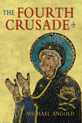 The Fourth Crusade: Event and Context book cover