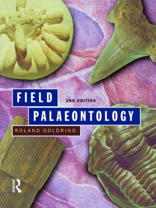 Field Palaeontology: 2nd Edition (Paperback) book cover