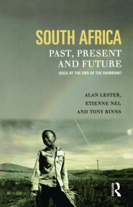 South Africa, Past, Present and Future: Gold at the End of the Rainbow?, 1st Edition (Paperback) book cover