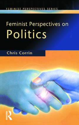 Feminist Perspectives on Politics: 1st Edition (Paperback) book cover