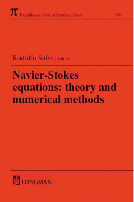 Navier-Stokes Equations: Theory and Numerical Methods, 1st Edition (Hardback) book cover