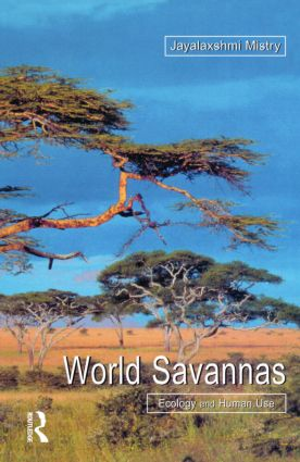 World Savannas: Ecology and Human Use, 1st Edition (Paperback) book cover
