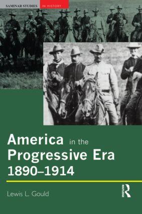 America in the Progressive Era, 1890-1914: 1st Edition (Paperback) book cover