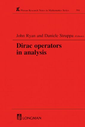 Dirac Operators in Analysis: 1st Edition (Hardback) book cover