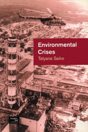Environmental Crises: Geographical Case Studies in Post-Socialist Eurasia, 1st Edition (Paperback) book cover