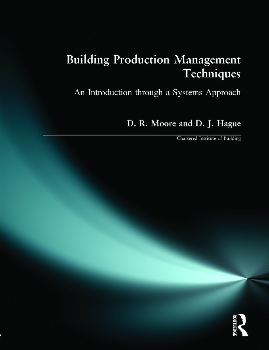 Building Production Management Techniques: An Introduction through a Systems Approach book cover