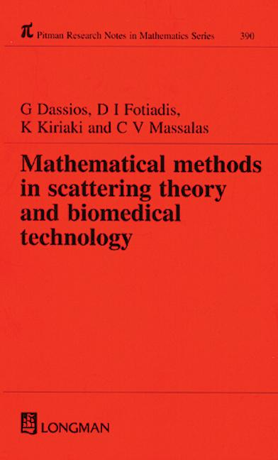 Mathematical Methods in Scattering Theory and Biomedical Technology: 1st Edition (Hardback) book cover