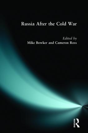 Russia after the Cold War: 1st Edition (e-Book) book cover