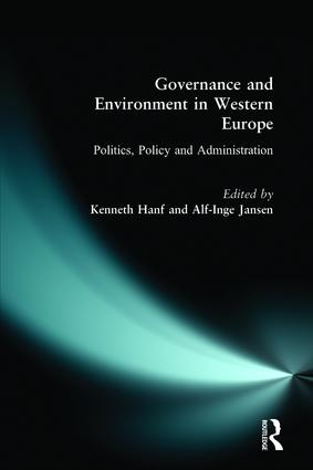 Governance and Environment in Western Europe: Politics, Policy and Administration, 1st Edition (Paperback) book cover