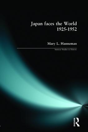 Japan faces the World, 1925-1952: 1st Edition (Paperback) book cover