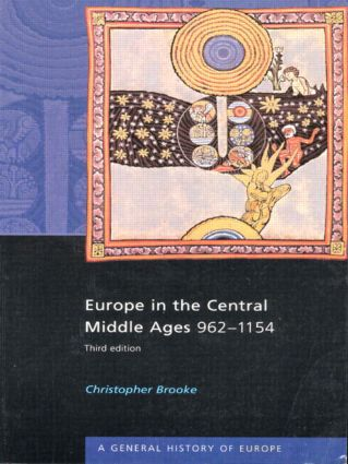 Europe in the Central Middle Ages: 962-1154 book cover