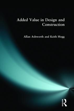 Added Value in Design and Construction (Paperback) book cover