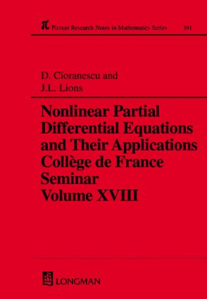 Nonlinear Partial Differential Equations and Their Applications: Collge de France Seminar Volume XVIII, 1st Edition (Hardback) book cover
