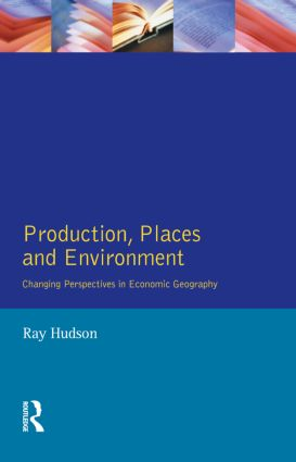 Production, Places and Environment: 1st Edition (Paperback) book cover