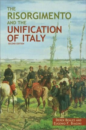The Risorgimento and the Unification of Italy: 2nd Edition (Paperback) book cover