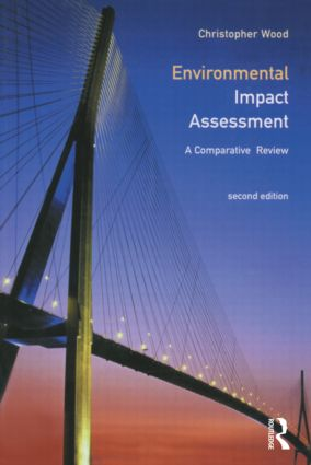 Environmental Impact Assessment: A Comparative Review, 2nd Edition (Paperback) book cover
