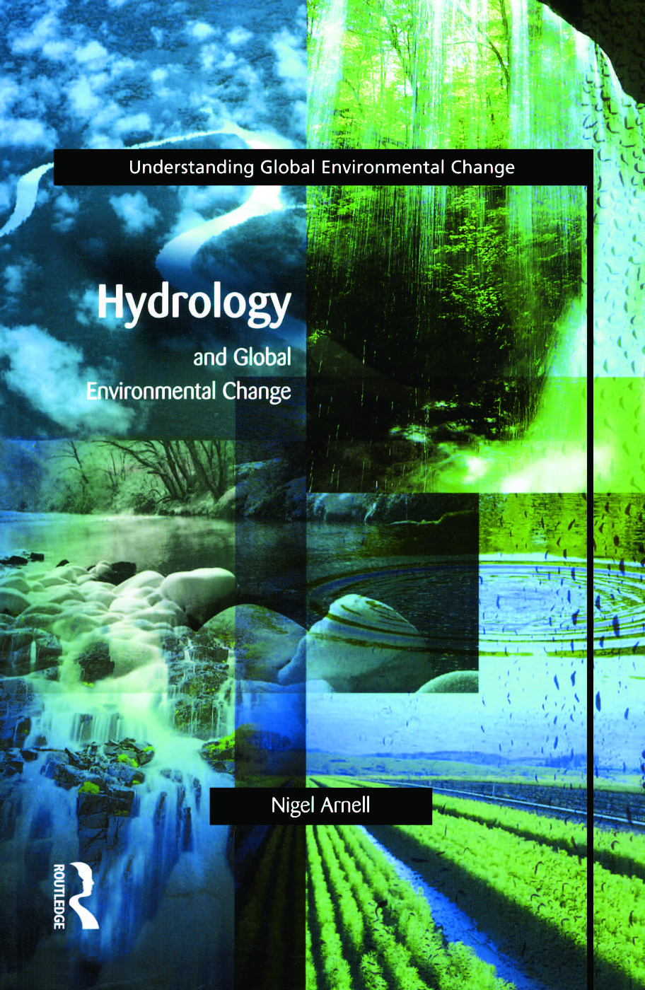 Hydrology and Global Environmental Change: 1st Edition (Paperback) book cover
