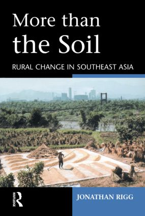 More than the Soil: Rural Change in SE Asia, 1st Edition (Paperback) book cover