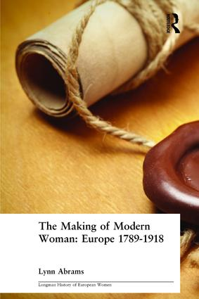 The Making of Modern Woman: 1st Edition (Paperback) book cover