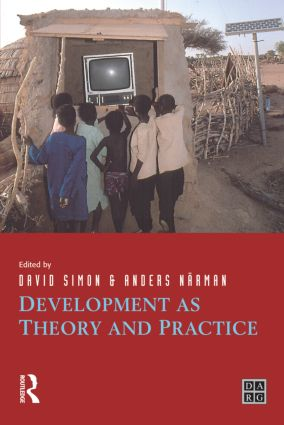 Development as Theory and Practice: Current Perspectives on Development and Development Co-operation, 1st Edition (Paperback) book cover