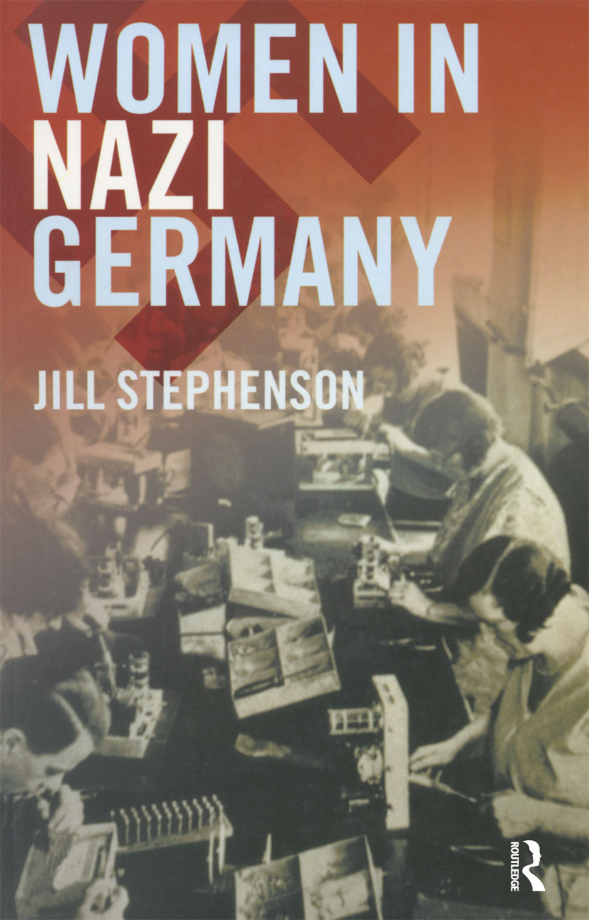 Women in Nazi Germany: 1st Edition (Paperback) book cover