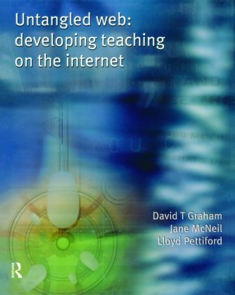 Untangled Web: Developing Teaching on the Internet, 1st Edition (Paperback) book cover