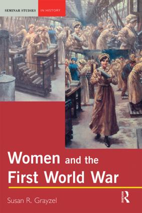 Women and the First World War: 1st Edition (Paperback) book cover