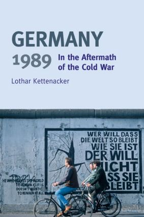 Germany 1989: In the Aftermath of the Cold War book cover