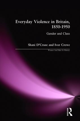 Everyday Violence in Britain, 1850-1950: Gender and Class, 1st Edition (Paperback) book cover