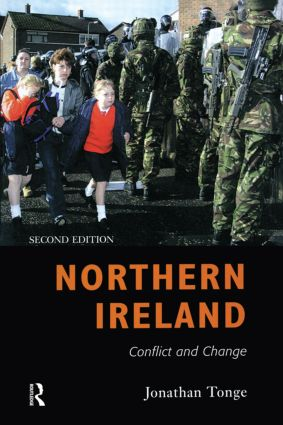 Northern Ireland: Conflict and Change book cover