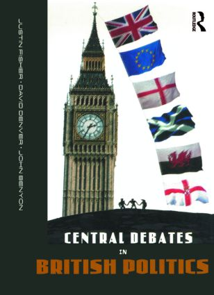 Central Debates in British Politics: 1st Edition (e-Book) book cover