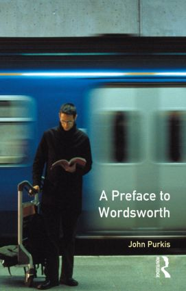 A Preface to Wordsworth: Revised Edition book cover