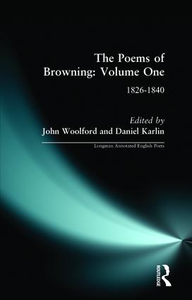 The Poems of Browning: Volume One: 1826-1840 book cover