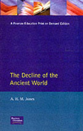 The Decline of the Ancient World: 1st Edition (Paperback) book cover