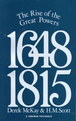 The Rise of the Great Powers 1648 - 1815: 1st Edition (Paperback) book cover