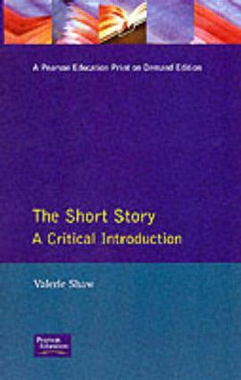 The Short Story: A Critical Introduction, 1st Edition (Paperback) book cover