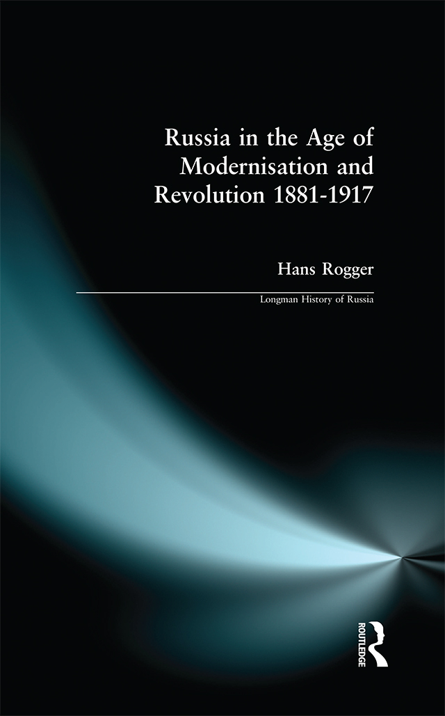 Russia in the Age of Modernisation and Revolution 1881 - 1917: 1st Edition (Paperback) book cover