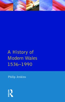 A History of Modern Wales 1536-1990