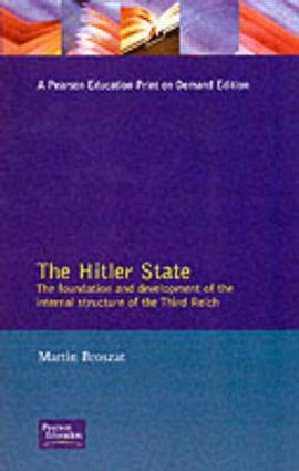 The Hitler State: 1st Edition (Paperback) book cover