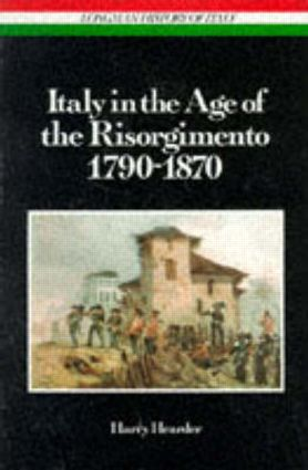 Italy in the Age of the Risorgimento 1790 - 1870: 1st Edition (Paperback) book cover
