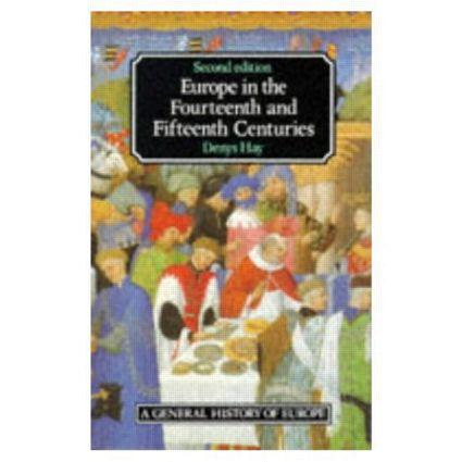 Europe in the Fourteenth and Fifteenth Centuries: 2nd Edition (e-Book) book cover