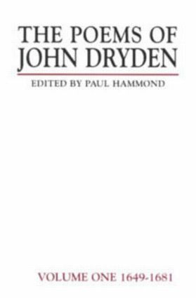 The Poems of John Dryden: Volume One: 1649-1681 book cover