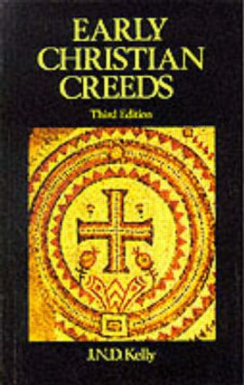 Early Christian Creeds: 1st Edition (e-Book) book cover