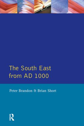The South East from 1000 AD: 1st Edition (Paperback) book cover
